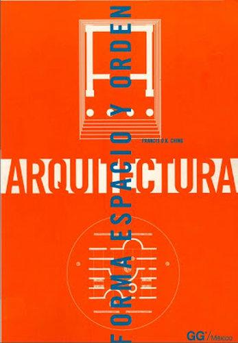 da1d8l8aopqc t Arquitectura Forma: Espacio y Orden   Francis D. K. Ching